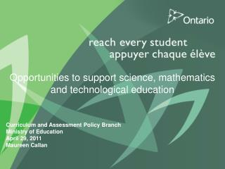 Opportunities to support science, mathematics and technological education