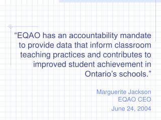 The Ontario Context  for  Assessment and Evaluation Session #8