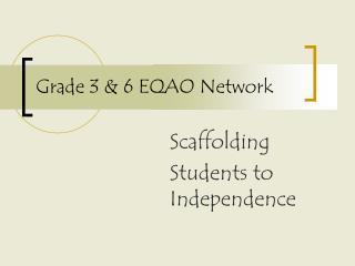 Grade 3 & 6 EQAO Network