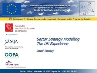 Sector Strategy Modelling The UK Experience David Tournay