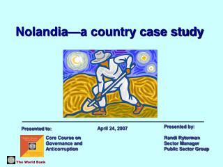 Nolandia�a country case study