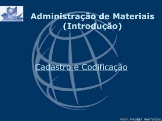 Administra��o de Materiais (Introdu��o)