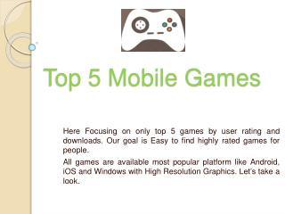 Top 5 Mobile Games