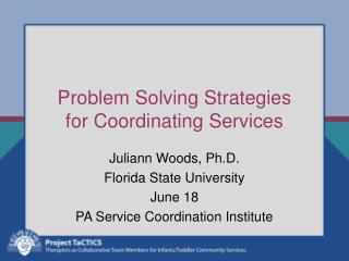Problem Solving Strategies  for Coordinating Services