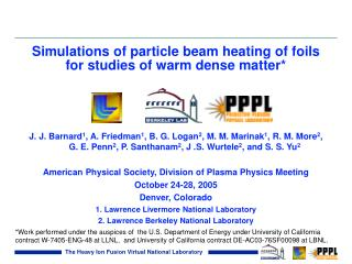 Simulations of particle beam heating of foils for studies of warm dense matter*