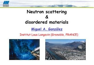 Neutron scattering  &  disordered materials