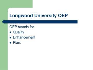 Longwood University QEP