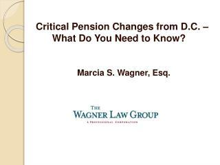 Marcia S. Wagner, Esq.