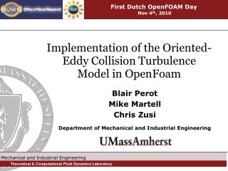 Implementation of the Oriented-Eddy Collision Turbulence Model in OpenFoam
