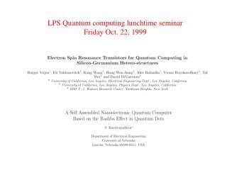 LPS Quantum computing lunchtime seminar Friday Oct. 22, 1999