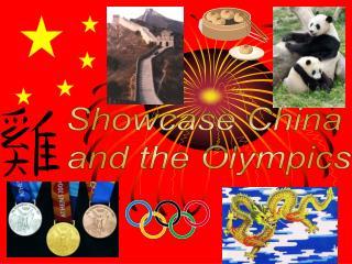 Showcase China  and the Olympics