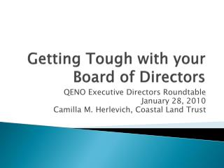 Getting Tough with your Board of Directors