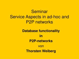 Seminar  Service Aspects in ad-hoc and P2P networks