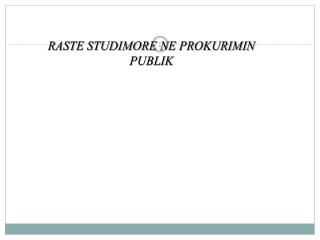 RASTE STUDIMORE NE PROKURIMIN PUBLIK