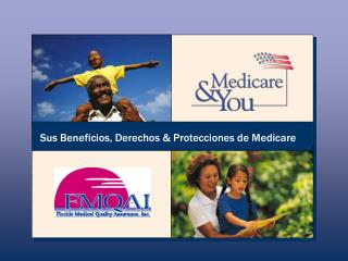 Sus Beneficios, Derechos & Protecciones de Medicare