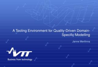 A Tooling Environment for Quality-Driven Domain-Specific Modelling