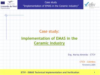 Case study: Implementation of EMAS in the  Ceramic industry