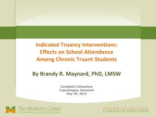 Indicated Truancy Interventions:  Effects on School Attendance  Among Chronic Truant Students
