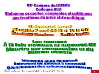 81 e  Congrès de l'ACFAS Colloque 652 Violences sexuelles, conjugales et politiques