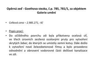 Opěrná zeď - Goethova stezka, č.p. 785, 781/1, za objektem Galerie umění