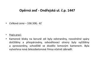 Opěrná zeď - Ondřejská ul. č.p. 1447