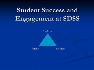 Student Success and Engagement at SDSS