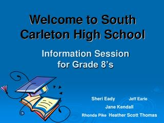 Information Session  for Grade 8's