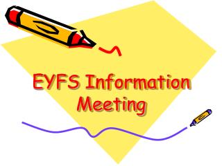 EYFS  Information Meeting