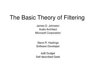 The Basic Theory of Filtering