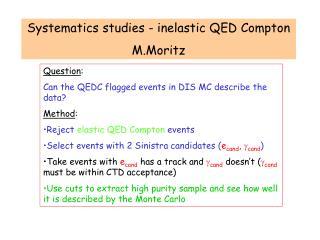 Systematics studies - inelastic QED Compton M.Moritz