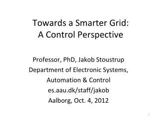 Towards a Smarter Grid:  A Control Perspective