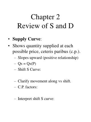 Chapter 2 Review of S and D