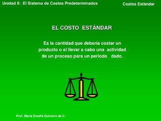 EL COSTO  ESTÁNDAR