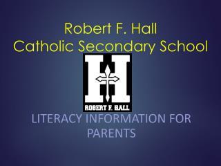 Robert F. Hall  Catholic Secondary School