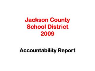 Jackson County  School District 2009