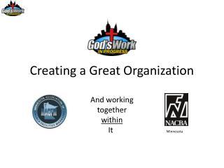 Creating a Great Organization