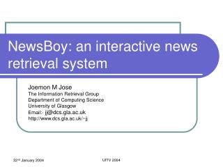 NewsBoy: an interactive news retrieval system
