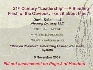 "21 st  Century ""Leadership""—A Blinding Flash of the Obvious:  Isn't it about time?"