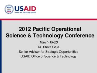 2012 Pacific Operational Science & Technology Conference