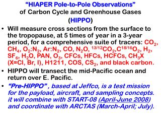 """HIAPER Pole-to-Pole Observations""  of Carbon Cycle and Greenhouse Gases ( HIPPO )"