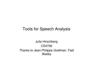 Tools for Speech Analysis