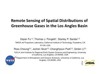 Remote Sensing of Spatial Distributions of Greenhouse Gases in the Los Angles Basin