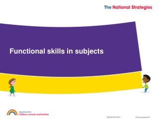 Functional skills in subjects