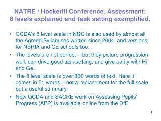 NATRE / Hockerill Conference. Assessment:  8 levels explained and task setting exemplified.