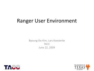 Ranger User Environment