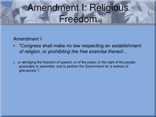 Amendment I: Religious Freedom