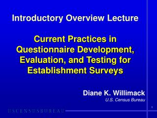 Diane K. Willimack U.S. Census Bureau