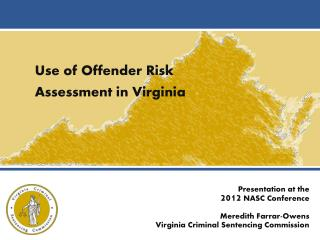 Use of Offender Risk Assessment in Virginia