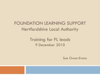 Who is Foundation Learning for ?