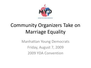 Community Organizers Take on Marriage Equality